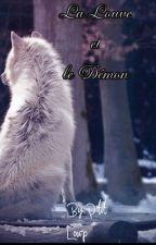 La louve et le démon  Tome 1 by ptitloup1