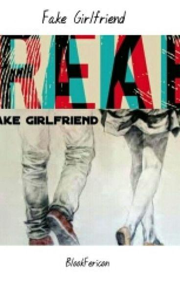 Fake Girlfriend (MaNan)