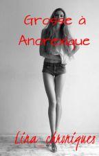 Grosse à Anorexique by Lina_chroniques