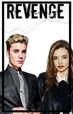 Revenge. [Justin & Tu] {Adaptada} by KA531THA641