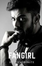 Fangirl » A Virat Kohli Fan Fiction by pizzatribbiani