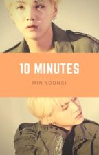 10 minutes → Min Yoongi by ximenaarenas39