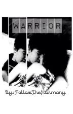Warrior ( Jc Caylen Fanfic ) by artofalostsoul