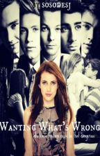 Wanting What's Wrong (16+) ~ Book 2 Of SMSS by sosodesj