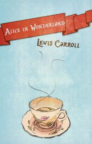 Alice's Adventures in Wonderland (1865) by LewisCarroll