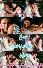 MaNan OS His Unwanted Wife  by GlowBrighter