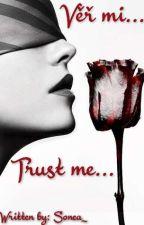 Věř mi... by Sonea_