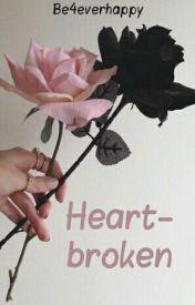 Heartbroken by Be4everHappy
