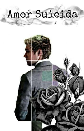 Amor Suicida (niall y tu )