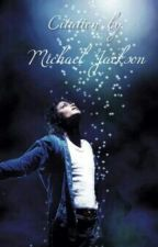 Citation By Michael Jackson  by BeLIEve777Lore