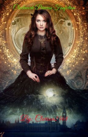 Clockwork Princess Fanfic by Clarissa2468