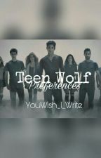 Teen Wolf Preferences by WrittenStardust