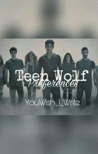 Teen Wolf Preferences by WrittenStardust