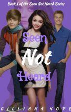 Seen Not Heard || BOOK 1 by ggsexistence