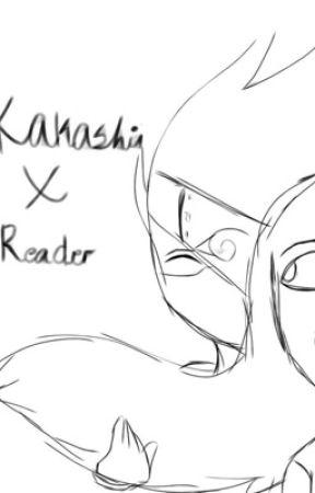 Kakashi x Reader (EXCITING??) - First Kiss - Wattpad