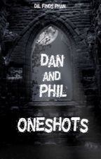 Phan Oneshots by dil-finds-phan