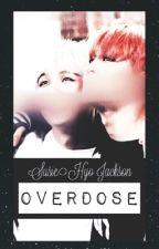 Overdose by gardenjimout