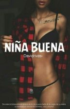 Niña Buena. by Davidrivas-