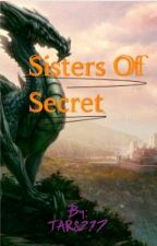 Sisters Of Secret by TARS217
