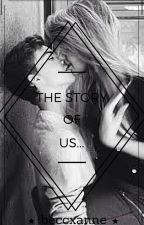 The Story of Us... by beccxanne