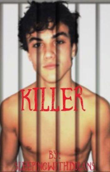 Killer// Ethan Dolan