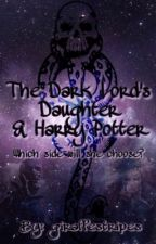The Dark Lord's Daughter & Harry Potter by giraffestripes