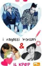 I ragazzi koreani e il kpop  by RedLips111
