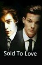 Sold To Love by musicisme1D