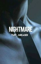 Nightmare by Tuff_Greaser