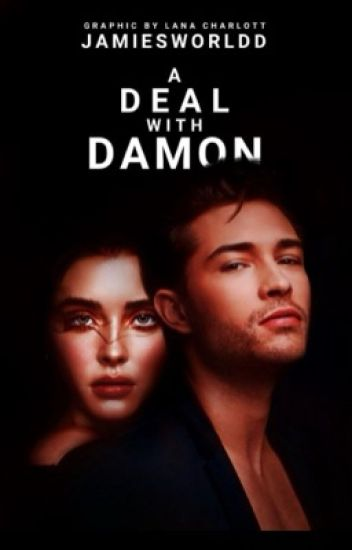 A Deal With Damon.