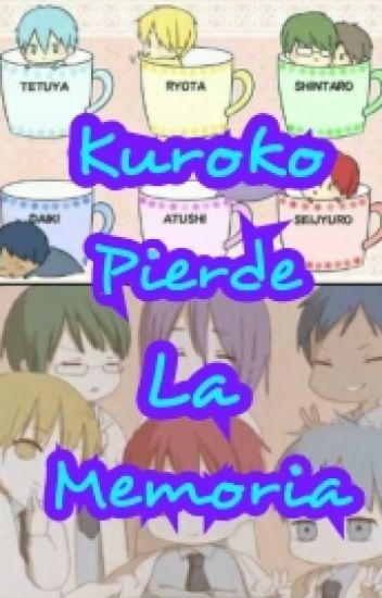 Kuroko Pierde La Memoria