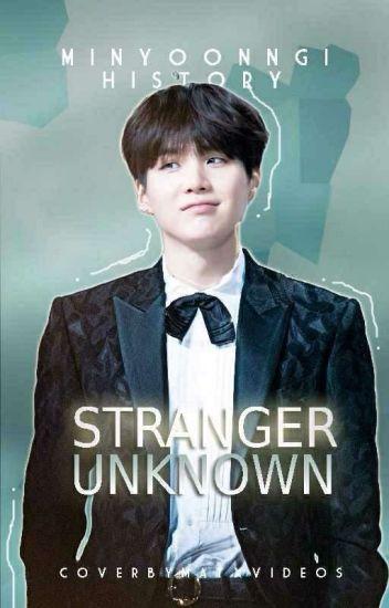 Strange Unknown ➵ BTS •Min Yoongi