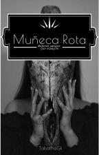 MUÑECA ROTA. ( Jason The Toy Maker) by TabathaGK