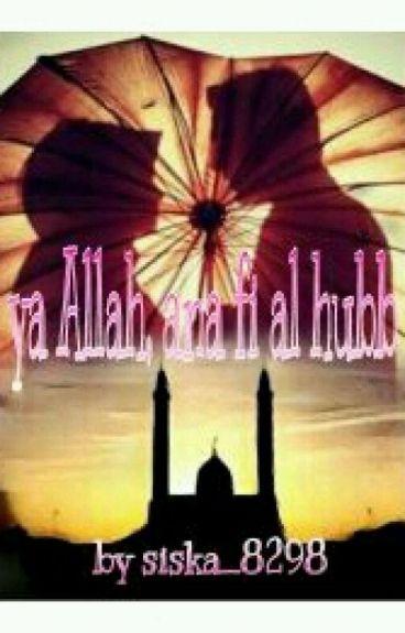 Ya Allah, Ana Fi Alhubb (Revisi)