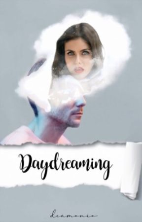 Daydreaming ➳ L.T by deamonio