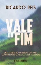 Vale do Fim by RicardoReis711