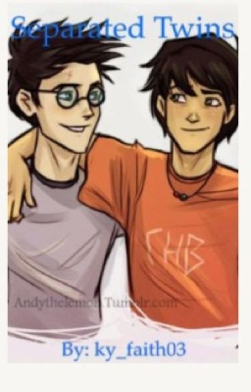 Separated Twins (Percy Jackson and Harry Potter Crossover) *DISCONTINUED*