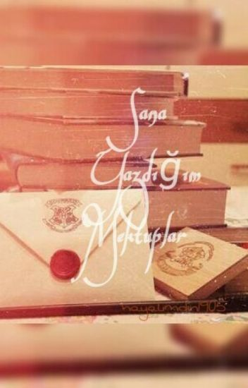 Sana Yazdığım Mektuplar