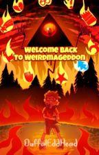 Welcome Back To Weirdmageddon    Bill Cipher X Reader by RiddlesAndCiphers
