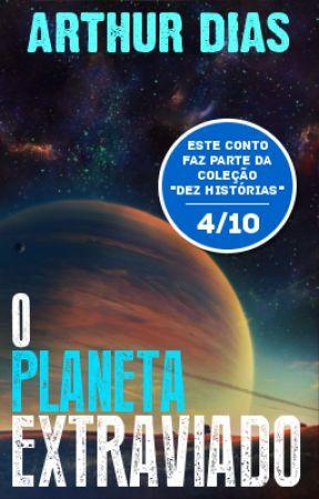 O Planeta Extraviado by ArthurDias