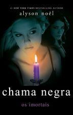 4 Chama Negra - Alyson Noël by Nanokaso