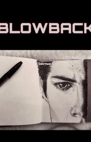 BLOWBACK | Dylan O'Brien |