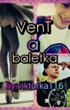 VenT a baletka by Youtuberis