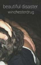 beautiful disaster // j.s by winchesterdrug