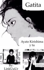 Gatita (Ayato Kirishima y Tu) by LinkUuUr