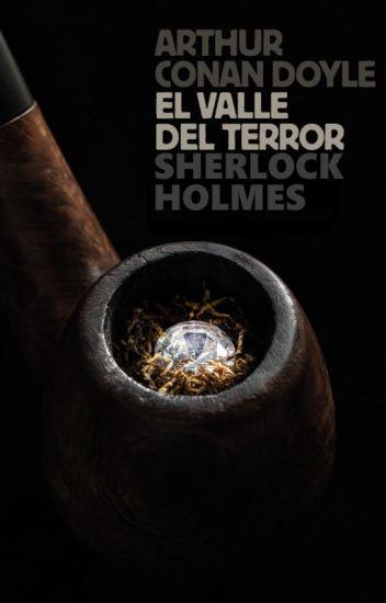 """El Valle del Terror - """"Sherlock Holmes"""""""