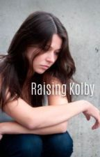 Raising Kolby by wagneave000
