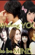 WiShInG yOu To Be MINE [ON HOLD] by khreaseyeol