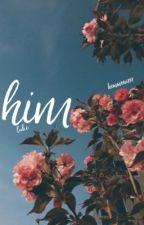 him • lrh { sequel to her } by hemmonizer