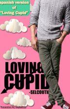 "Amando a Cupido (spanish version of ""Loving Cupid"") by JasmilMarez"